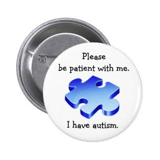 Sea por favor botón paciente del autismo pin redondo de 2 pulgadas