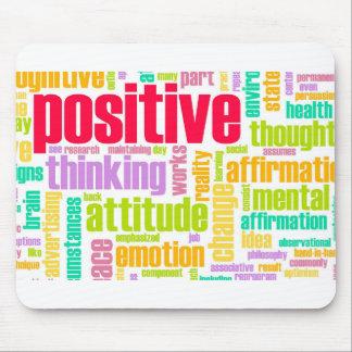 ¡Sea positivo! ¡Permanezca positivo! Alfombrilla De Ratones