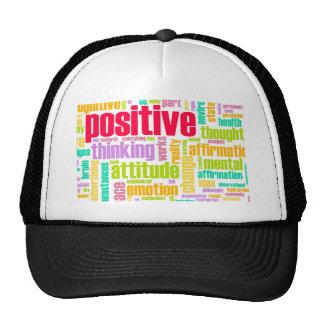 ¡Sea positivo! ¡Permanezca positivo! Gorra