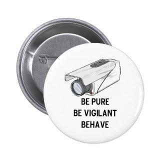sea puro sea vigilante se comportan el botón pin redondo de 2 pulgadas
