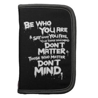 Sea quién usted es y decir lo que usted siente… planificador