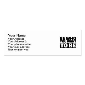 Sea quién usted quiere para ser tarjetas de visita mini