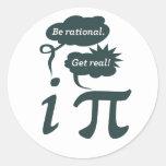 ¡sea racional! ¡consiga real! etiquetas redondas