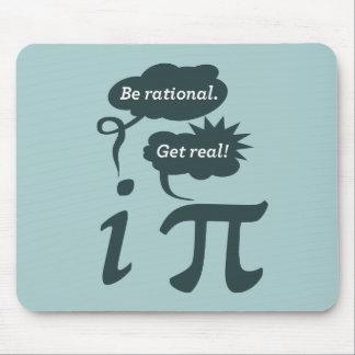 ¡sea racional! ¡consiga real! mouse pads