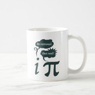 ¡sea racional! ¡consiga real! taza básica blanca