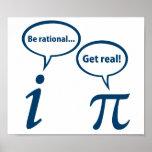 Sea racional consiguen la matemáticas imaginaria r póster