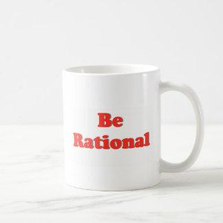 Sea racional, sea racional taza clásica
