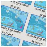 ¡Sea reservado! ARN del silenciador dentro de la Tela