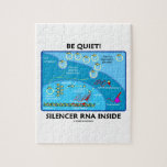¡Sea reservado! Interior del ARN del silenciador ( Rompecabeza