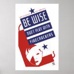 Sea sabio no juegan con los petardos posters