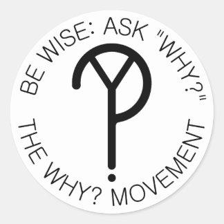 Sea sabio: Pregunte porqué fuente del negro de la Pegatina Redonda