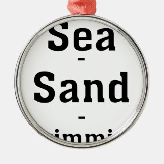 Sea - Sand - Swimming Metal Ornament