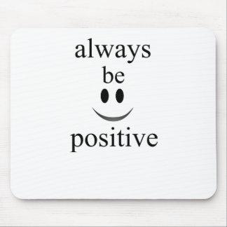 sea siempre positivo tapete de ratones