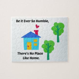 Sea siempre tan humilde, no hay lugar como hogar rompecabezas con fotos