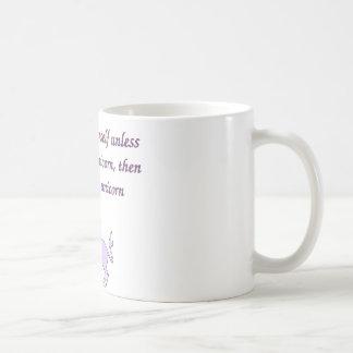 Sea siempre un unicornio taza