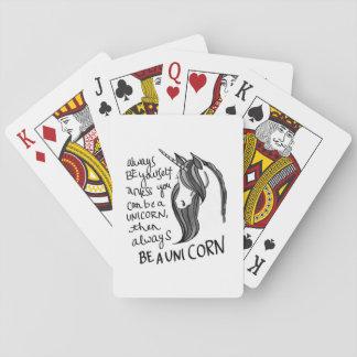 Sea siempre usted mismo, a menos que usted pueda cartas de póquer