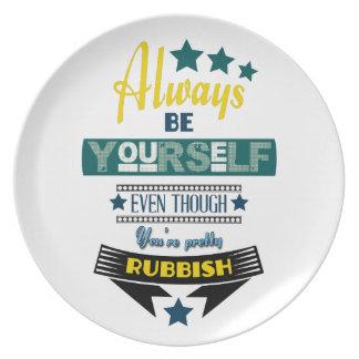 Sea siempre usted mismo aunque usted es platos de comidas