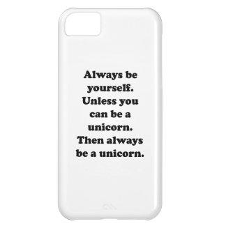 Sea siempre usted mismo unicornio funda para iPhone 5C