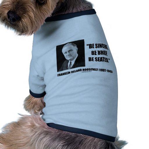 Sea sincero, sea breve, se asiente ropa para mascota
