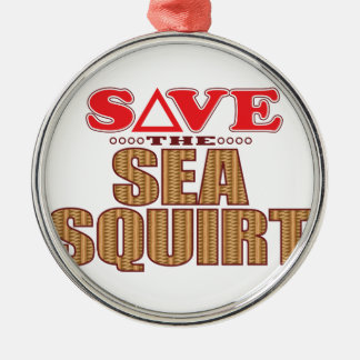 Sea Squirt Save Metal Ornament