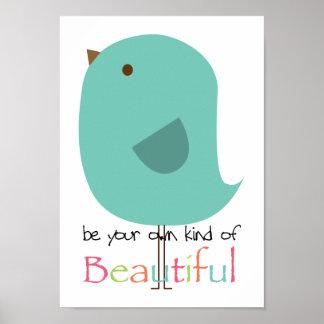 Sea su propia clase de hermoso poster