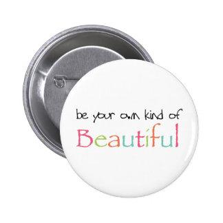 Sea su propia clase de hermoso pins