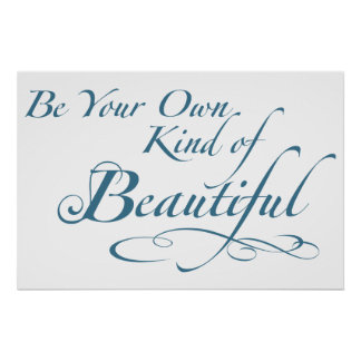 Sea su propia clase de hermoso póster