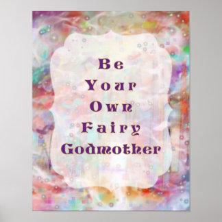 Sea su propia hada madrina - nunca después de arte póster