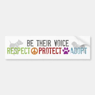 Sea su voz - el respecto, protege, adopta etiqueta de parachoque