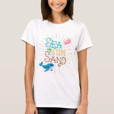 Beach Themed Sea Sun Sand T-Shirt
