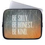 Sea tonto sea honesto - cita de motivación mangas computadora