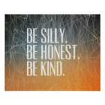 Sea tonto sea honesto - cita de motivación poster