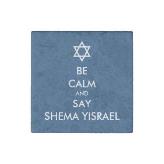 Sea tranquilo y decir Shema Yisrael Imán De Piedra