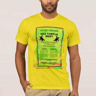 Sea Turtle Nest - Do Not Disturb T-Shirt