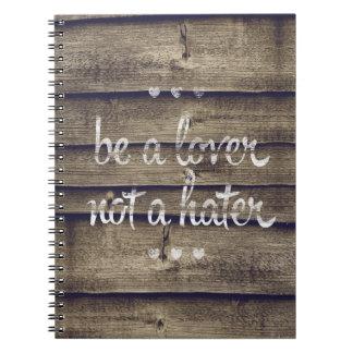 Sea un amante no un enemigo libreta