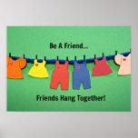 ¡Sea un amigo! Posters