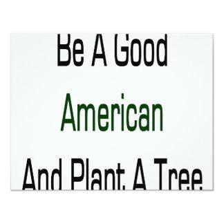 Sea un buen americano y plante un árbol anuncios personalizados
