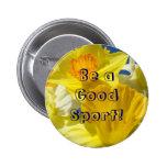 ¡Sea un buen deporte! flores amarillas del narciso Pin