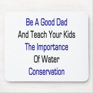 Sea un buen papá y enseñe sus niños a la importanc tapetes de ratones