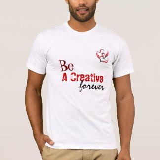 Sea un creativo playera