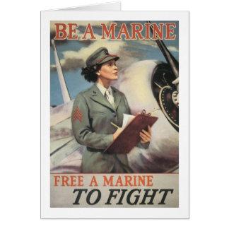 Sea un infante de marina - libere a un infante de tarjeta de felicitación