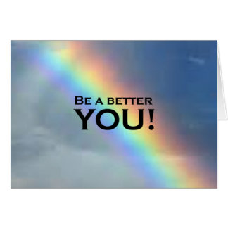 ¡Sea un mejor USTED! Tarjeta De Felicitación