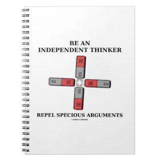 Sea un pensador independiente rechazan discusiones spiral notebooks