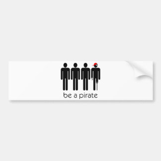Sea un pirata etiqueta de parachoque