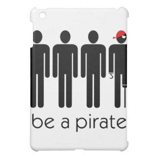 Sea un pirata
