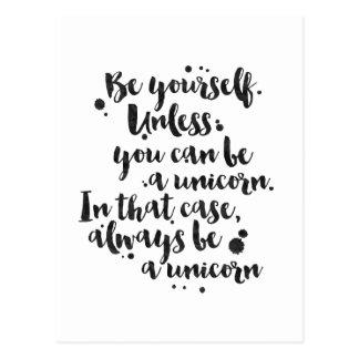 Sea un unicornio - tarjeta inspirada tarjetas postales