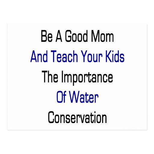 Sea una buena mamá y enseñe sus niños a la importa postal