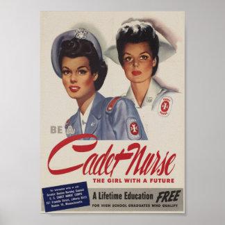 Sea una enfermera del cadete póster
