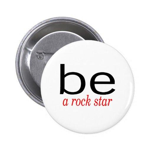 Sea una estrella del rock pins