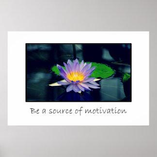 Sea una fuente de motivación póster